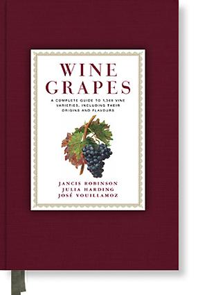 Wine Grapes Jancis Robinson Julia Harding José Vouillamoz